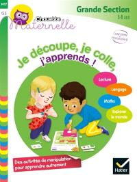 Je découpe, je colle, j'apprends ! : grande section, 5-6 ans : conforme au programme