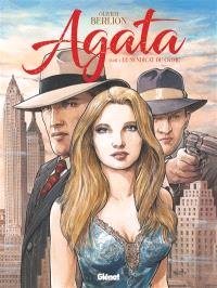 Agata. Volume 1, Le syndicat du crime