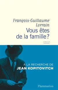 Vous êtes de la famille ? : à la recherche de Jean Kopitovitch