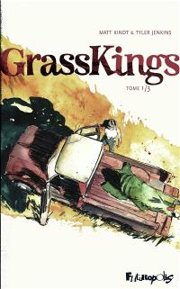 Grass kings. Volume 1