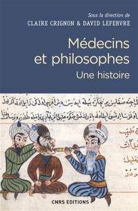 Médecins et philosophes : une histoire