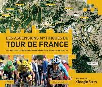 Les ascensions mythiques du Tour de France : 20 sommets hors catégories photographiés en haute définition par satellite