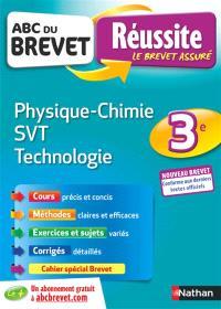 Physique chimie, SVT, technologie 3e : nouveau brevet