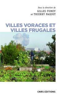 Villes voraces et villes frugales : agriculture urbaine et autonomie alimentaire