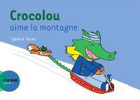 Crocolou aime la montagne