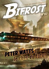 Bifrost. n° 93, Peter Watts : le choc du futur