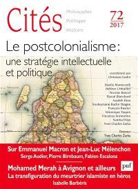 Cités. n° 72, Le postcolonialisme : une stratégie intellectuelle et politique