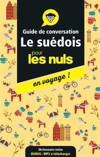 Le suédois pour les nuls en voyage ! : guide de conversation