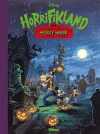 Horrifikland : une terrifiante aventure de Mickey Mouse