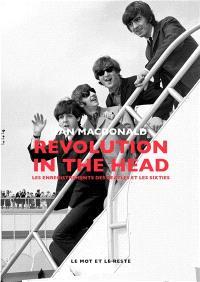 Revolution in the head : les enregistrements des Beatles et les sixties