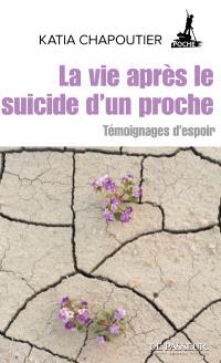 La vie après le suicide d'un proche : témoignages d'espoir