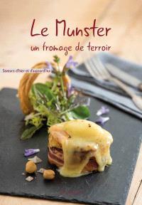 Le munster : un fromage de terroir