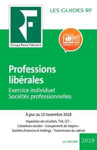 Professions libérales : exercice individuel, sociétés professionnelles : 2019