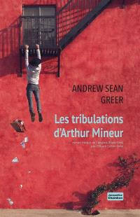 Les tribulations d'Arthur Mineur