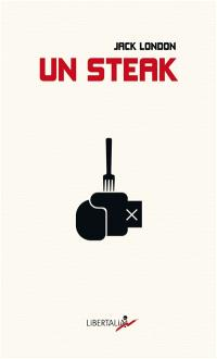 Un steak = A piece of steak