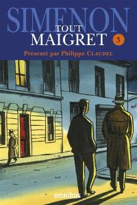 Tout Maigret. Volume 3