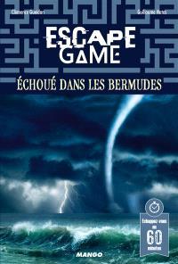 Escape game : échoué dans les Bermudes