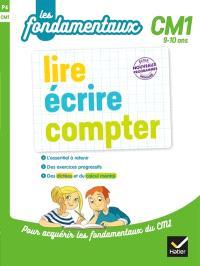 Lire, écrire, compter, CM1, 9-10 ans