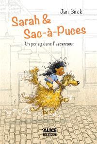 Sarah et Sac-à-puces : un poney dans l'ascenseur