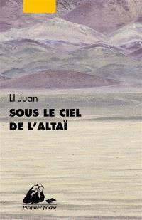 Sous le ciel de l'Altaï