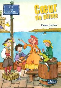 Rue des tempêtes. Volume 2, Coeur de pirate