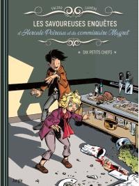 Les savoureuses enquêtes d'Hercule Poireau et du commissaire Magret. Volume 1, Dix petits chefs