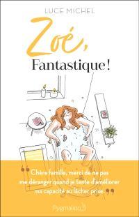 Zoé, fantastique !