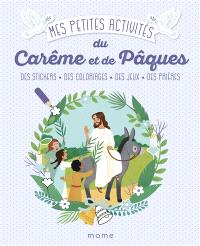 Mes petites activités du carême et de Pâques : des stickers, des coloriages, des jeux, des prières