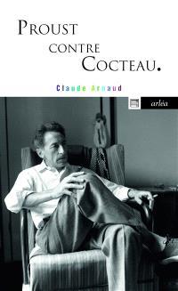 Proust contre Cocteau