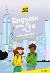 Enquête avec Léa, Enigme à New York