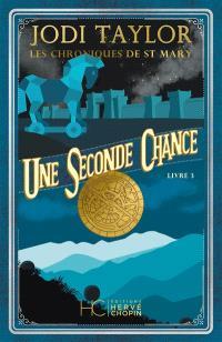 Les chroniques de St Mary. Volume 3, Une seconde chance