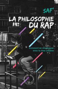 Philosophie du rap : comment se développer avec la rime urbaine