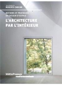 L'architecture par l'intérieur : concepts et imaginaires d'une discipline en devenir
