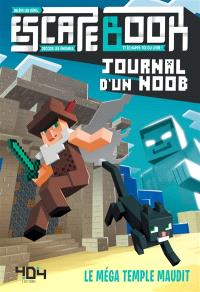 Escape book Journal d'un noob, Le méga temple maudit : relève les défis, décode les énigmes et échappe-toi du livre !