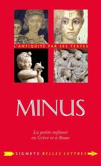 Minus : la petite enfance en Grèce et à Rome