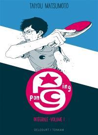 Ping-pong : intégrale. Volume 1