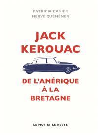 Jack Kerouac : de l'Amérique à la Bretagne