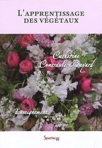 L'apprentissage des végétaux : référentiel CAP fleuriste : nouveau programme 2018