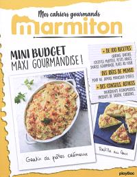 Mini budget, maxi gourmandise !