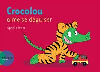 Crocolou aime se déguiser