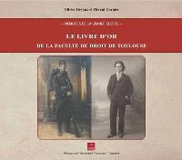 Le livre d'or de la faculté de droit de Toulouse : mémoires de la Grande Guerre