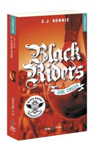 Black riders. Volume 2, Girl crush