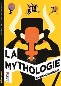 La mythologie : en panoramique