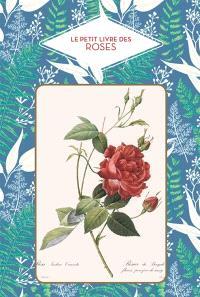 Le petit livre des roses