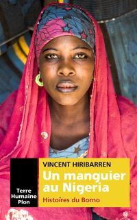 Un manguier au Nigeria : histoires du Borno