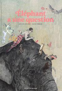 Eléphant a une question