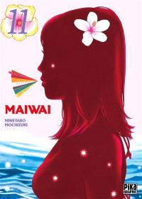 Maiwai. Volume 11