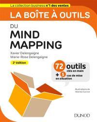 La boîte à outils du mind mapping : 72 outils clés en main + 5 cas de mise en situation