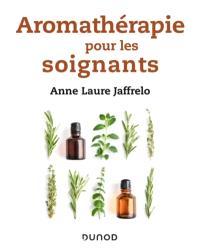 Aromathérapie pour les soignants