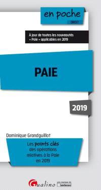 Paie : les points clés des opérations relatives à la paie en 2019